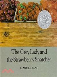 The grey lady and the strawberry snatcher /