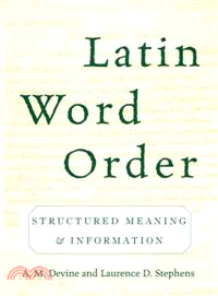 Latin Word Order ─ Structured Meaning And Information
