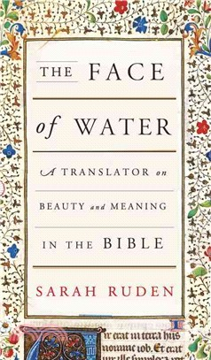 The Face of Water ― A Translator on Beauty and Meaning in the Bible