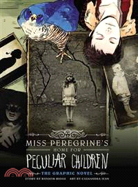 Miss Peregrine's Home for Peculiar Children ― The Graphic Novel,Ransom Riggs