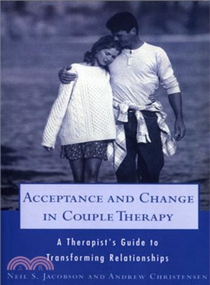 Acceptance and change in couple therapy :  a therapist