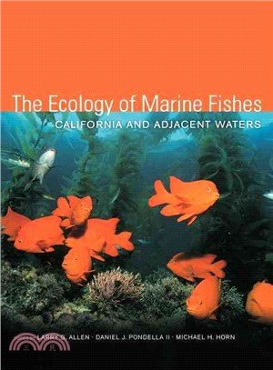 The Ecology of Marine Fishes ─ California And Adjacent Waters