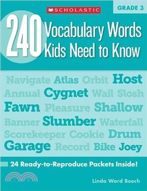 240 Vocabulary Words Kids Need to Know ─ Grade 3: 24 Ready-to-reproduce Packets That Make Vocabulary Building Fun & Effective