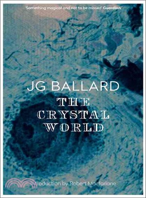 The Crystal World (Flamingo Modern Classic)