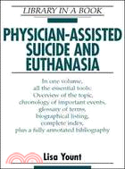 Physician-assisted suicide and euthanasia