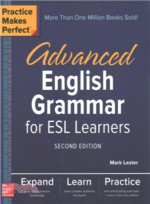 Practice Makes Perfect ― Advanced English Grammar for Esl Learners