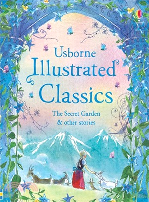 Illustrated Classics ― The Secret Garden and other stories