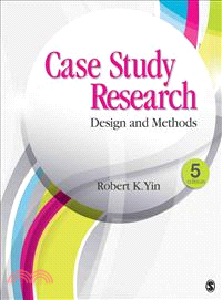 Case Study Research ― Design and Methods