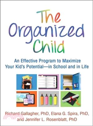 The Organized child : an effective program to maximize your kid