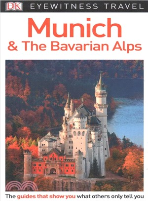 Dk Eyewitness Munich & the Bavarian Alps