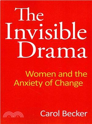 The Invisible Drama ― Women and the Anxiety of Change