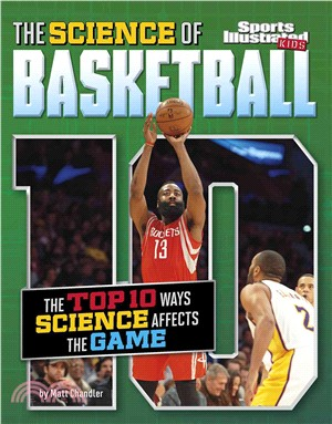 The Science of Basketball ─ The Top Ten Ways Science Affects the Game