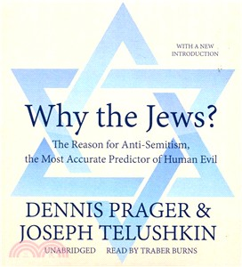 Why the Jews? ― The Reason for Antisemitism