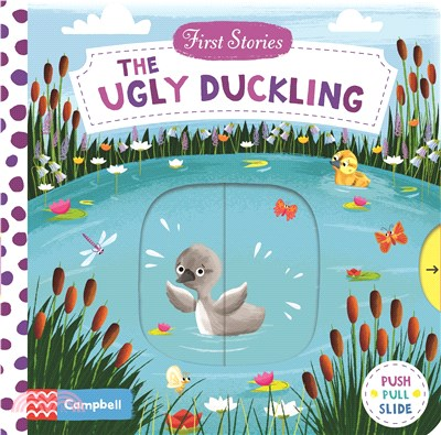 The Ugly Duckling (First Stories)(硬頁推拉書)