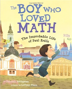 The Boy Who Loved Math ─ The Improbable Life of Paul Erdos (精裝本)