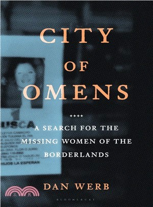 City of Omens ― A Search for the Missing Women of the Borderlands