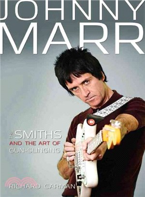 Johnny Marr ― The Smiths & the Art of Gunslinging