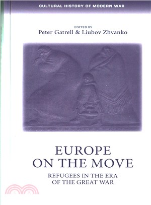 Europe on the Move ― The Great War and Its Refugees