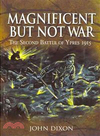 Magnificent but Not War
