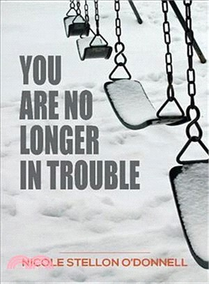 You Are No Longer in Trouble
